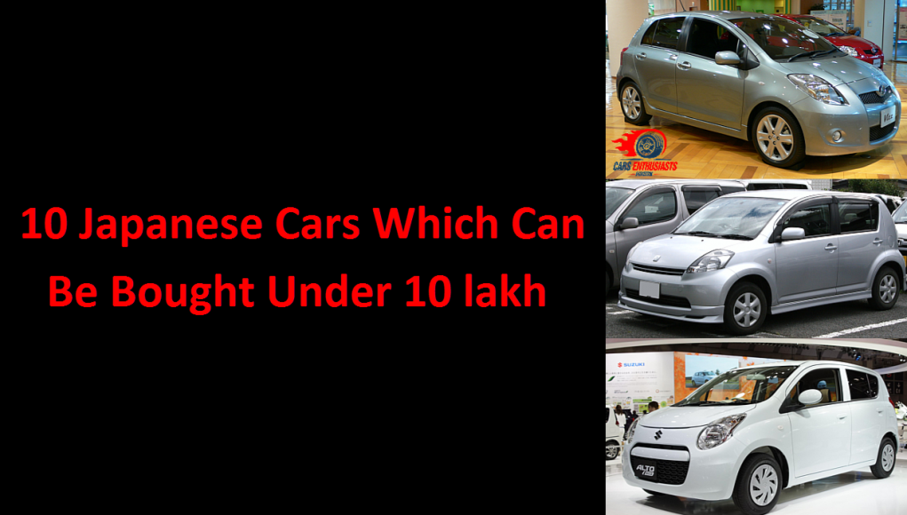 10 Japanese Cars Which Can Be Bought Under 10 lakh